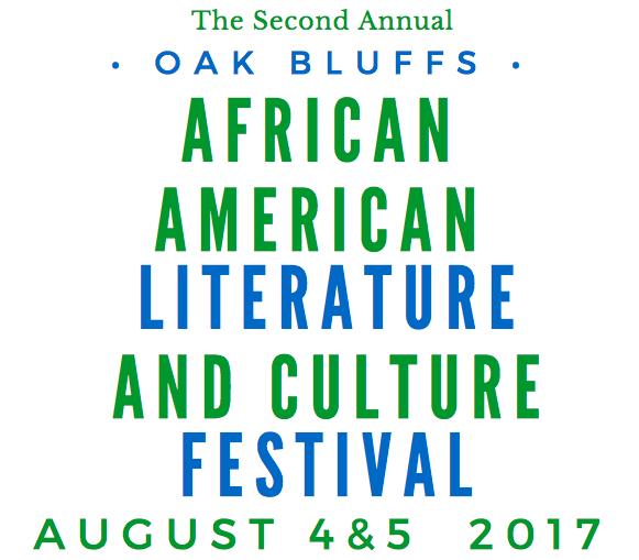 2nd Annual Oak Bluffs African-American Literature & Culture Festival ...